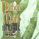 Heretik - Volume Three, The Sentence by NATHAN MAHL