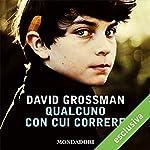 Qualcuno con cui correre | David Grossman