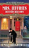Mrs. Jeffries Defends Her Own (0425248054) by Emily Brightwell