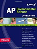 img - for Kaplan AP Environmental Science, 2008 Edition by Dora Barlaz (2008-01-01) book / textbook / text book