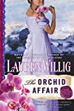 The Orchid Affair: A Pink Carnation Novel