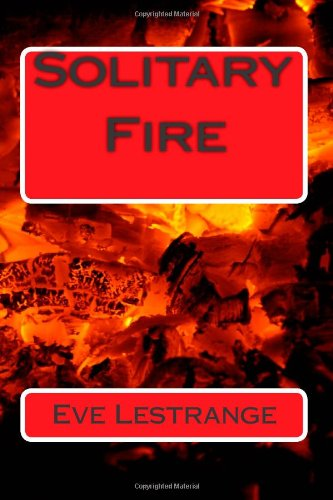 Solitary Fire