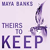 Theirs to Keep: Tangled Hearts, Book 1 | [Maya Banks]