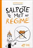 Salpote te met au rgime