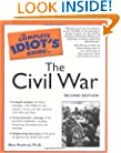 The Complete Idiot's Guide to the Civil War, 2nd Edition