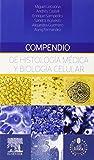 img - for Compendio de histolog a m dica y biolog a celular + StudentConsult en espa ol book / textbook / text book