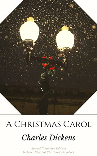 a-christmas-carol-special-illustrated-edition-includes-spirit-of-christmas-photobook-english-edition