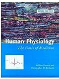 Human Physiology: The Basis of Medicine