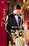 img - for The Rags-To-Riches Wife (Silhouette Desire) book / textbook / text book