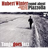 "Round About Piazzollavon ""Hubert Winter"""