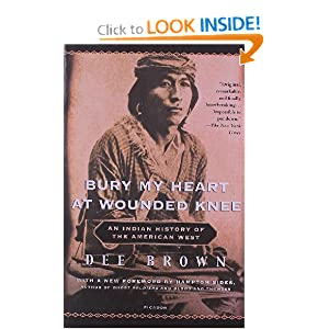Holt McDougal Library: Bury My Heart at Wounded Knee: An Indian History of the Amer West Grades 9-12 by