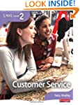 S/NVQ Level 2 Customer Service (S/NVQ...