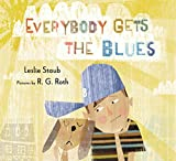 img - for Everybody Gets the Blues book / textbook / text book