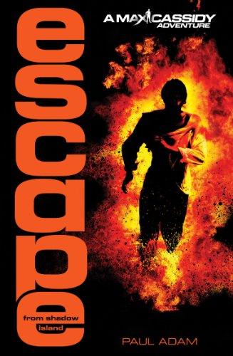 Paul Adam - Escape from Shadow Island - Max Cassidy 1