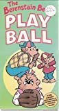 The Berenstain Bears Play Ball [VHS]