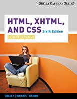 HTML, XHTML, and CSS: Comprehensive, 6th Edition Front Cover