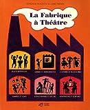 echange, troc Ghislaine Beaudout, Claire Franek - La Fabrique à Théâtre