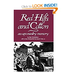 Red Hills and Cotton: An Upcountry Memory by Ben Robertson