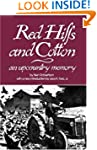Red Hills and Cotton: An Upcountry Me...
