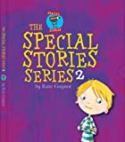 The Special Stories Series 2 (Moonbeam childrens book award winner 2009) - 4 childrens books that introduce Dyslexia, Autism, Down syndrome and Hearing difficulties in a unique and child centred way