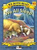 We Both Read:We All Sleep(Gr.K-1)