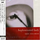 echange, troc Toots Thielemans - Sophisticated Lady