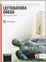 Letteratura greca. Storia, autori, testi. Con espansione online. Per le Scuole superiori: 2