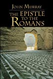 The Epistle to the Romans (New Testament Commentary)