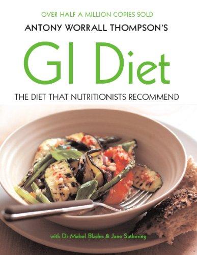 Antony Worrall Thompson's GI Diet | Antony Worrall Thompson
