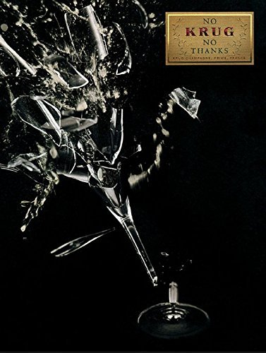 print-ad-for-2006-krug-champagne-no-krug-no-thanks-broken-glass-scene
