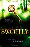 Sweetly (Fairy Tale Retelling)