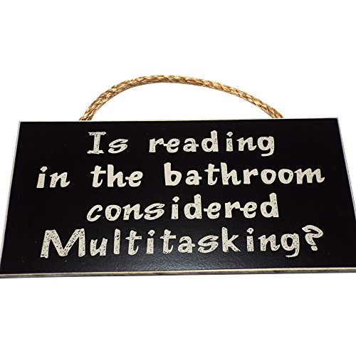 Is reading in the bathroom considered Multitasking?
