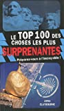 echange, troc Anna Claybourne - Top 100 des choses les plus surprenantes