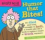 Aunty Acid Presents Humor That Bites! 2015 Boxed Calendar