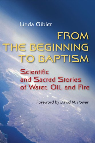 From the Beginning to Baptism: Scientific and Sacred Stories of Water, Oil, and Fire (Zaccheus Studies New Testament) (Sacred Waters compare prices)