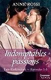 Indomptables passions : Les Enkoutan - Episodes 1 � 5