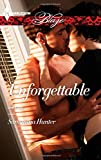 img - for Unforgettable (Harlequin Blaze\Unrated!) book / textbook / text book