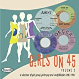 Girls on 45 Volume 2 (26 Girl Groups, Girlie Pop and Soulful Ladies from 1963 - 1967)