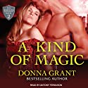 A Kind of Magic: Shields Series, Book 2 (       UNABRIDGED) by Donna Grant Narrated by Antony Ferguson