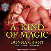 A Kind of Magic: Shields Series, Book 2 | Donna Grant