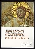 echange, troc Cécile-B Loupan - Jésus raconté aux modernes que nous sommes