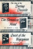 The Case of the Daring Divorcee / The Shrunken Head / Quest of the Bogeyman