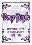 Deep Purple: History, Hits & Highligh...