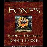 Foxe's Book of Martyrs | John Foxe