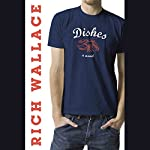 Dishes | Rich Wallace