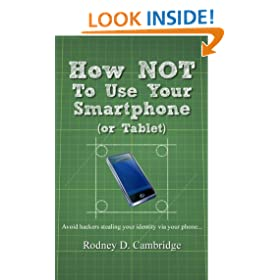 How NOT To Use Your Smartphone