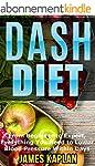 Dash Diet: From Beginner to Expert, E...