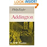 Addington: a Life of Henry Addington, First Viscount Sidmouth