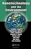 Nanotechnology and the Environment (1420060198) by Sellers, Kathleen