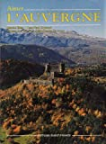 img - for Aimer L'Auvergne (French) book / textbook / text book
